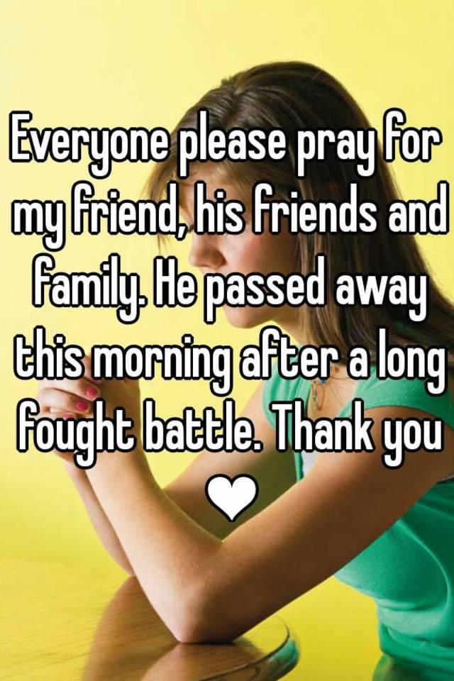 Please pray for my friend