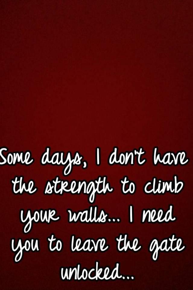 I need some strength..