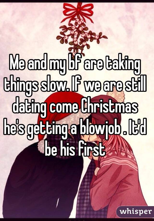 Taking it slow when first dating
