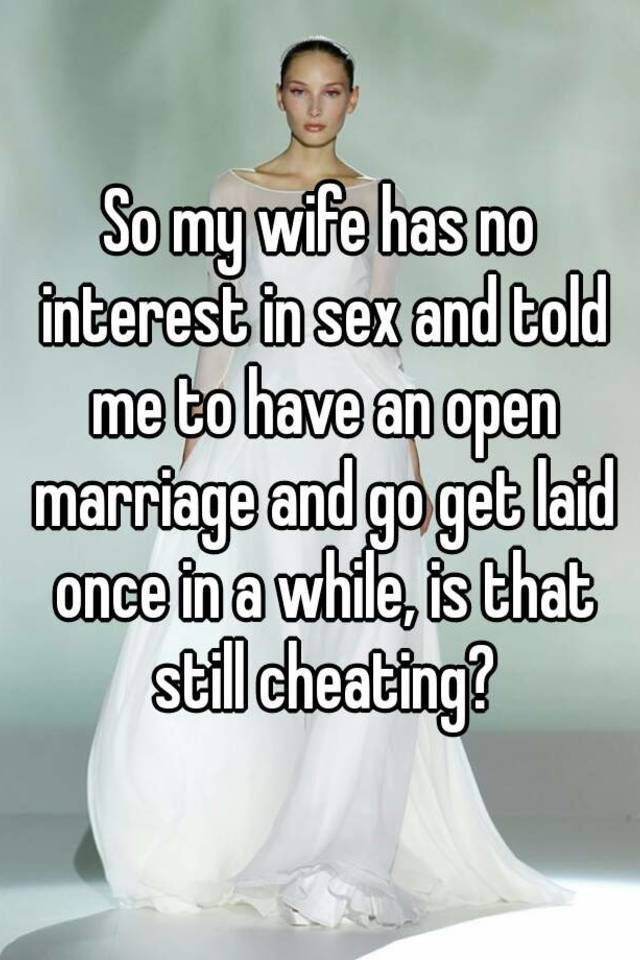 Wife has no interest in sex