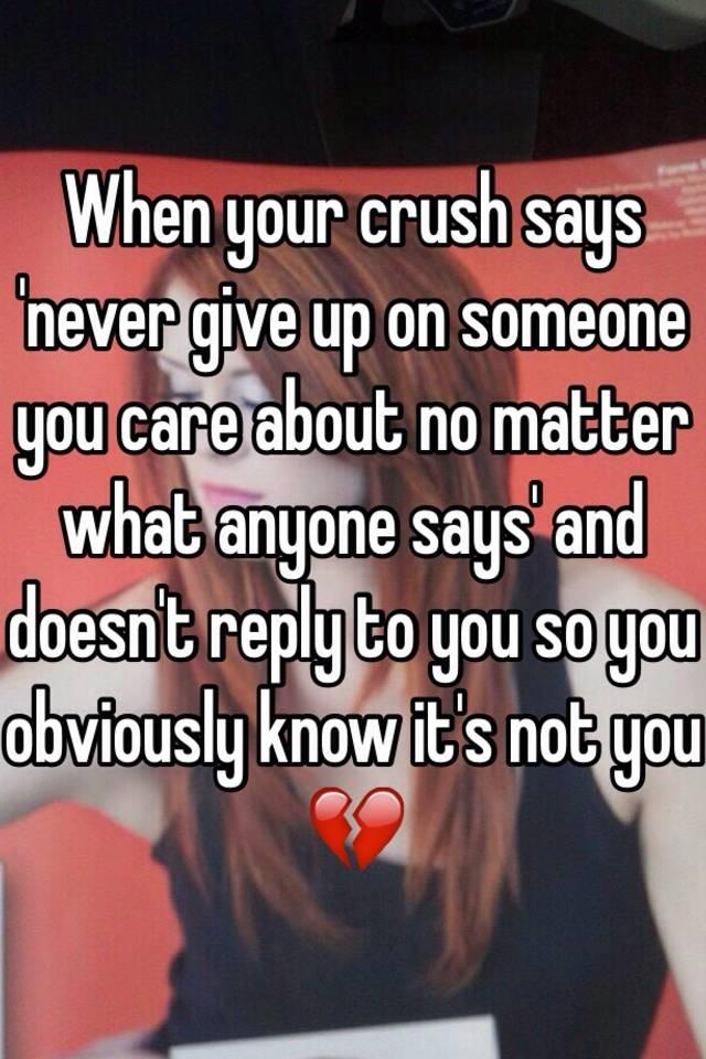 burde give op på crush? dig din