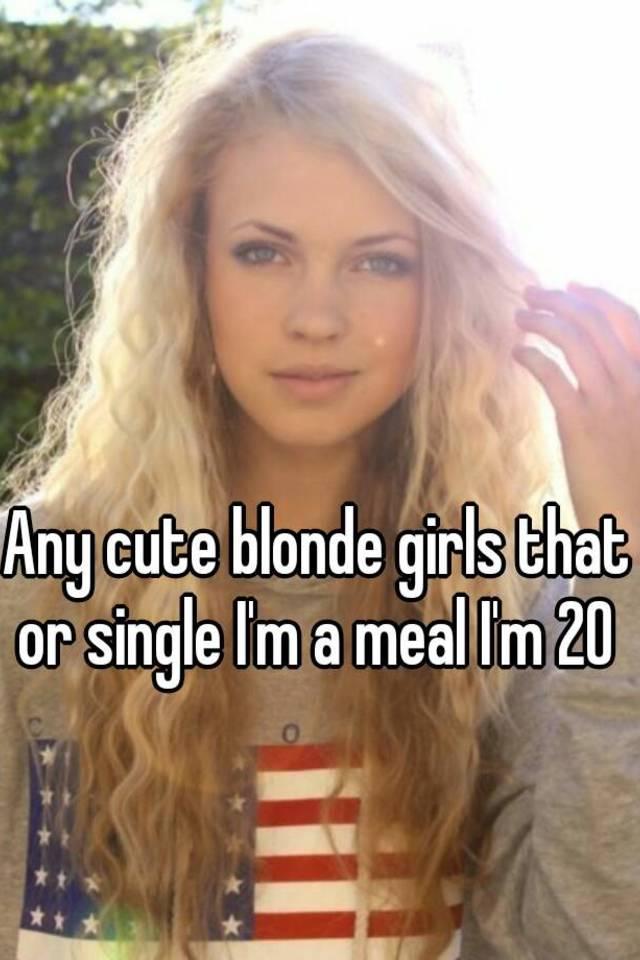 Single blonde girls