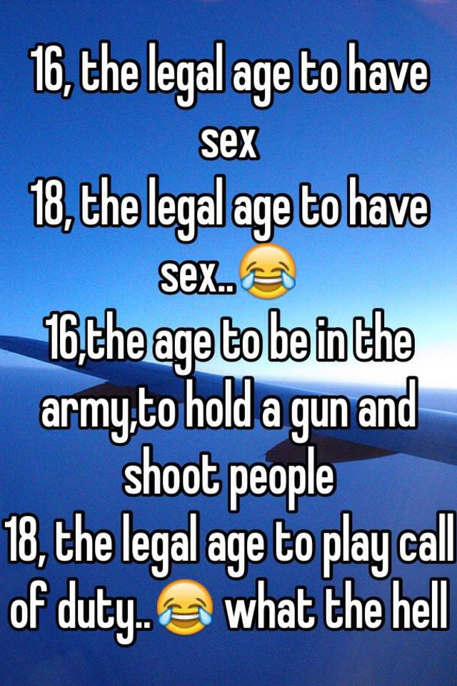 Leagal age for sex in the army