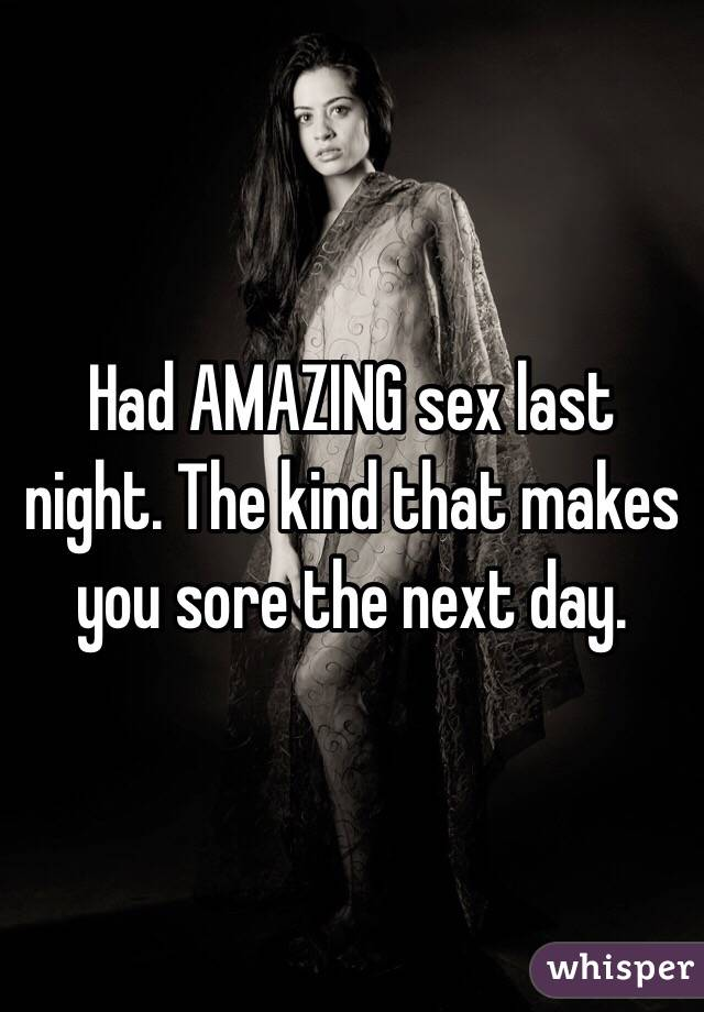 Had i last night sex