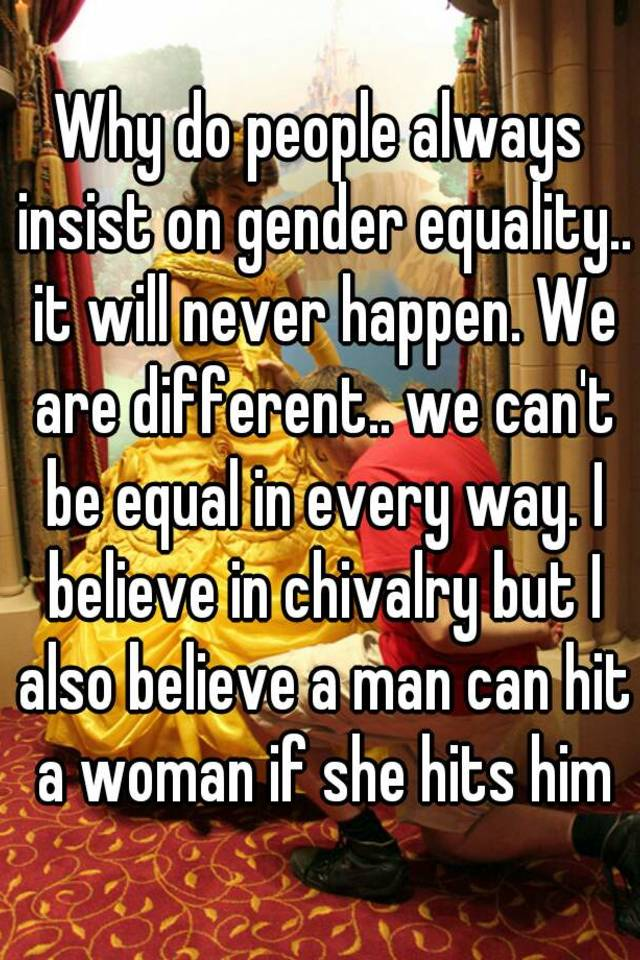 Gender equality and chivalry