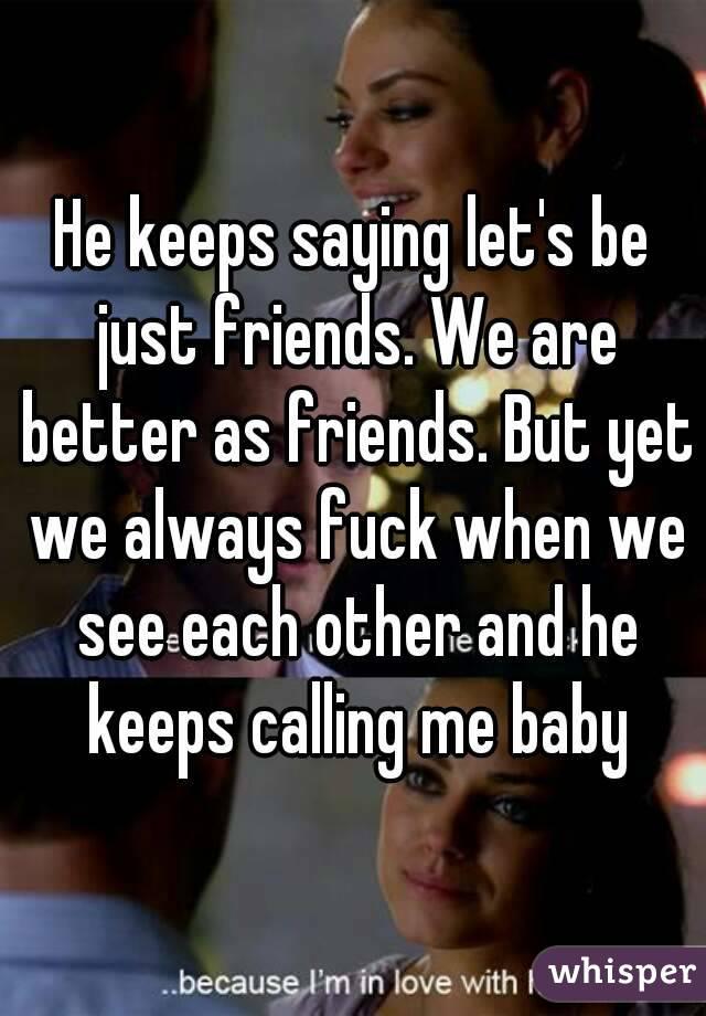 Lets Be Fuck Friends