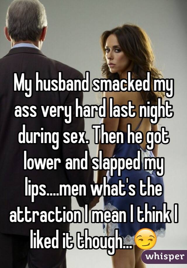 Wife wants her ass slapped