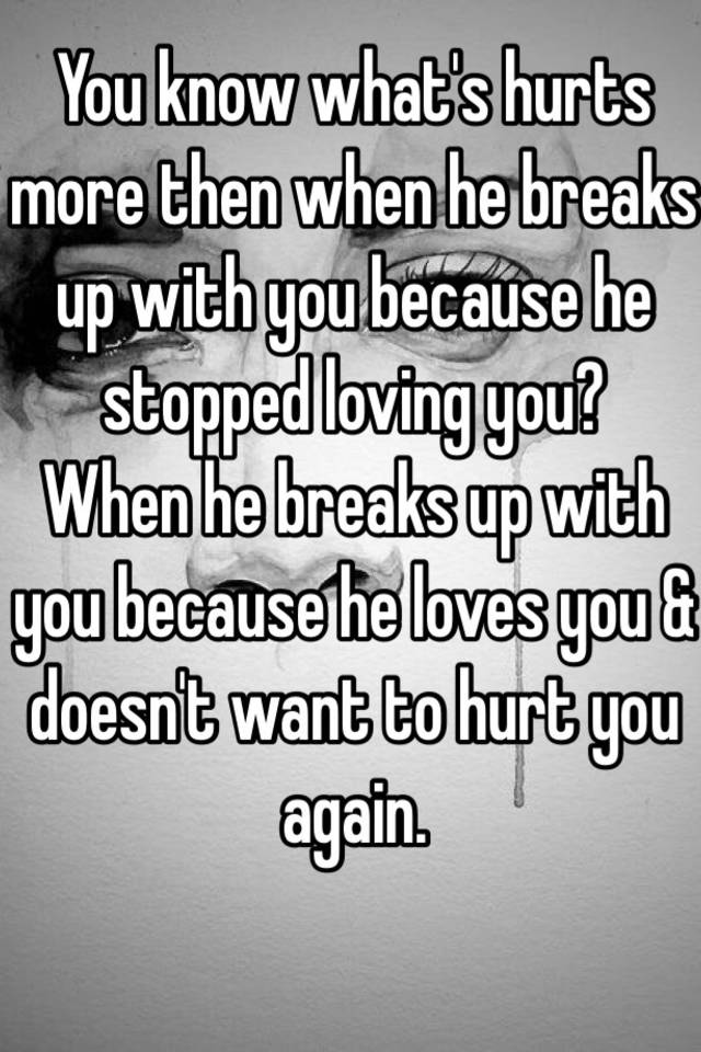 When He Breaks Up With You