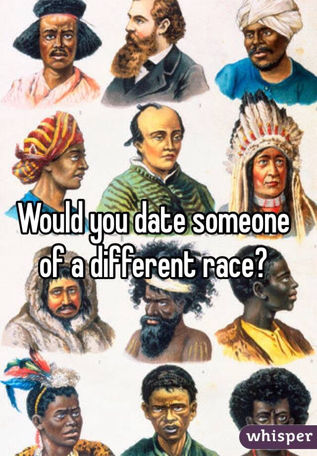 Dating a different race