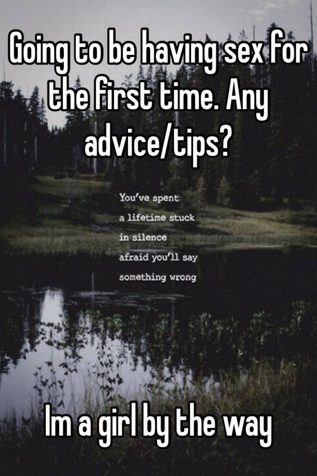 Advice for first time sex