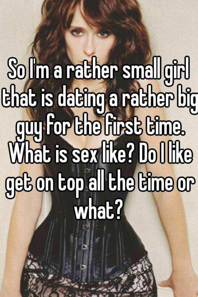 Big guy dating small girl