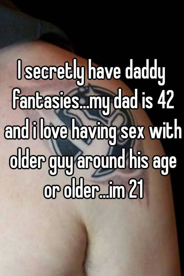 I love sex with my father