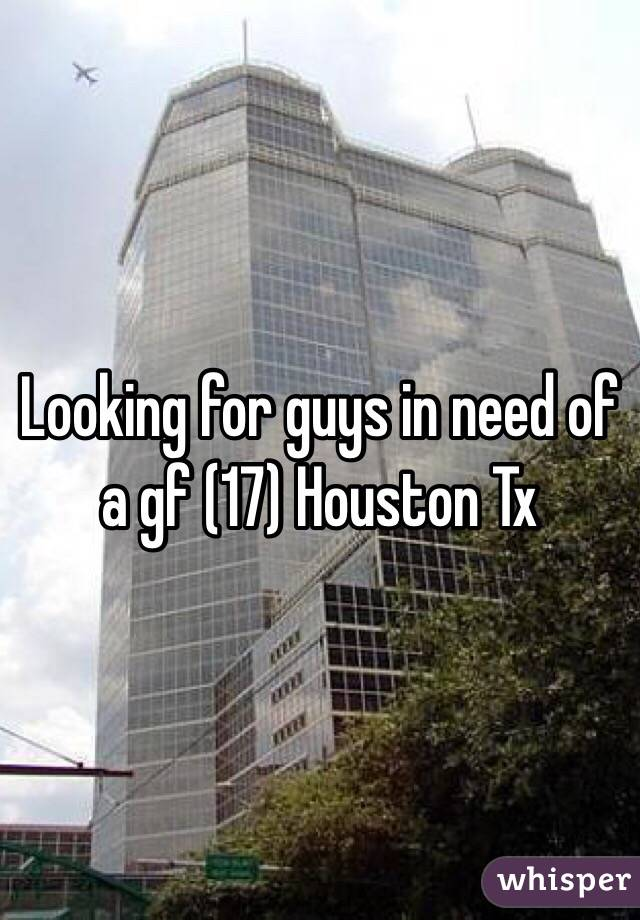 Looking for guys in need of a gf (17) Houston Tx
