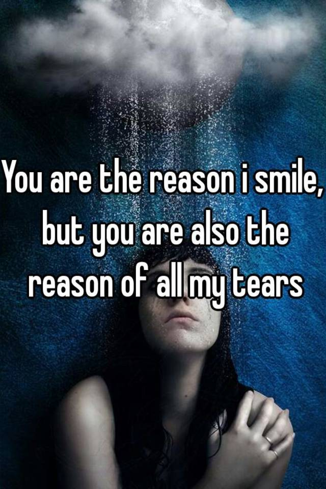 Reason for the my smile your Love Quotes