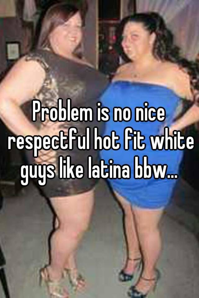 Bbw latina fun