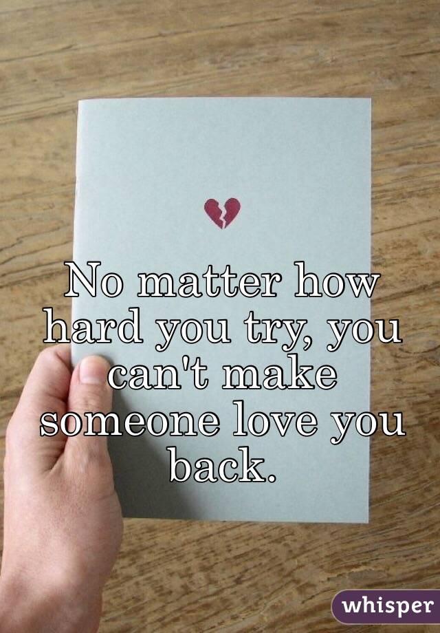 How To Make Someone Like You Back