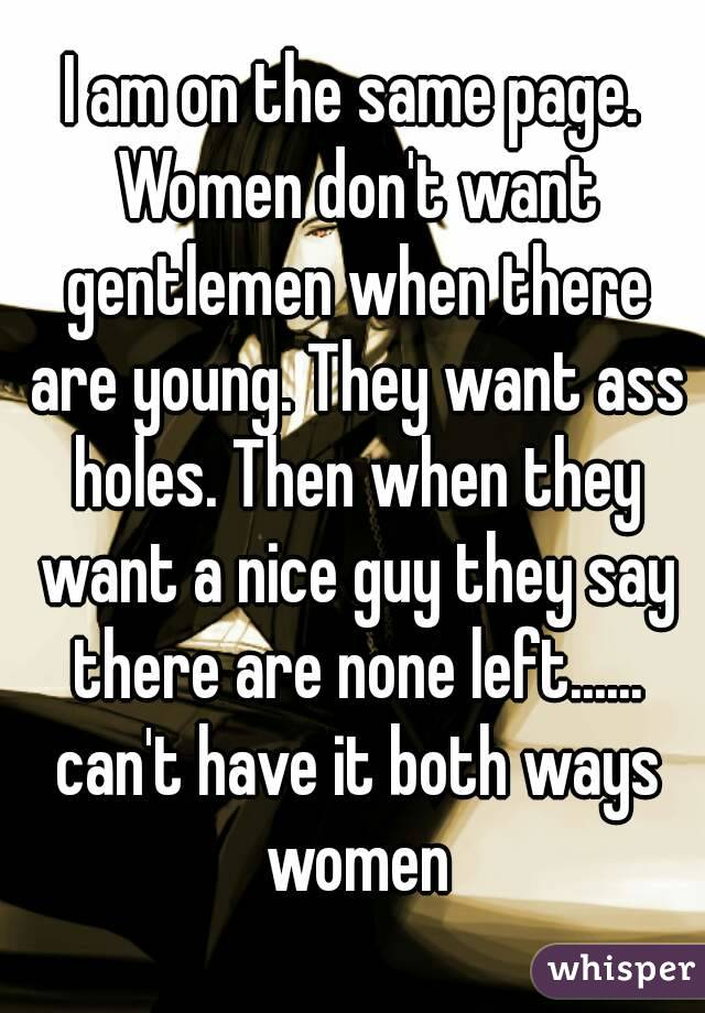 Women want what they cant have
