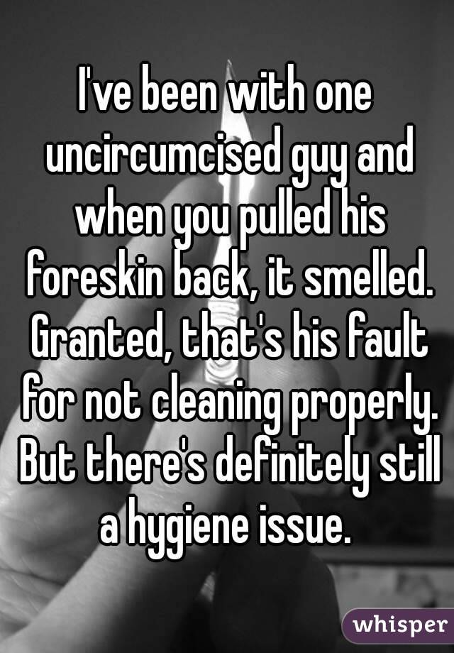 Uncircumcised with guy an Do Women