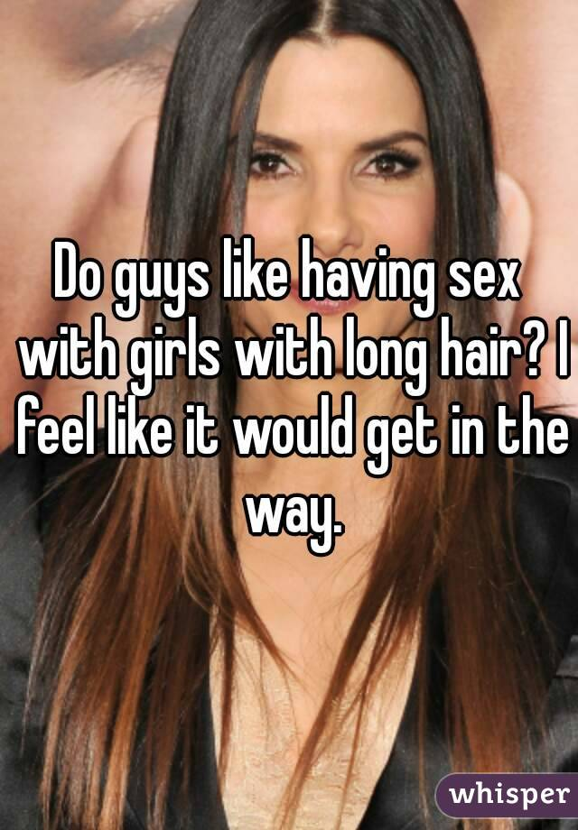 Why do guys like to have sex