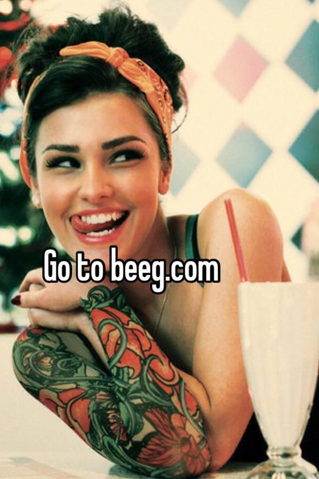 Go To Beeg Com