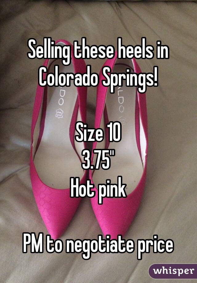 """Selling these heels in Colorado Springs!   Size 10 3.75"""" Hot pink   PM to negotiate price"""