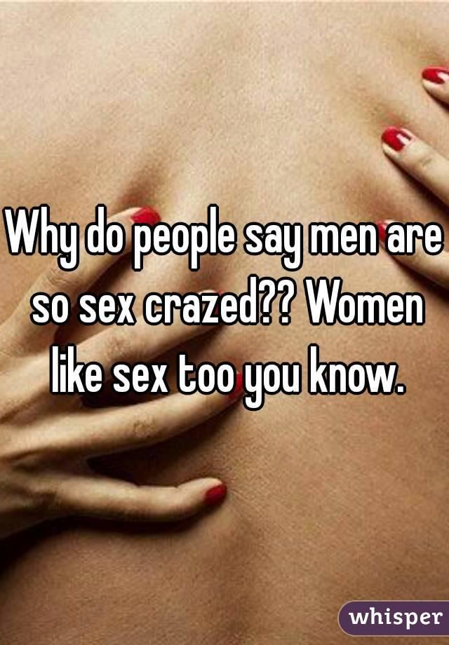 Why do i like sex