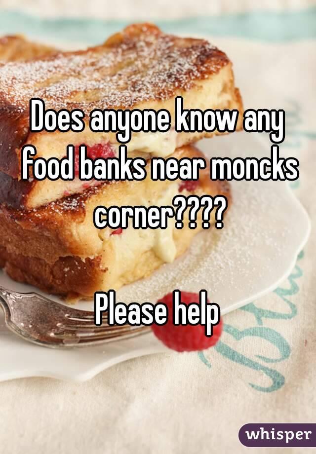 Does anyone know any food banks near moncks corner????  Please help