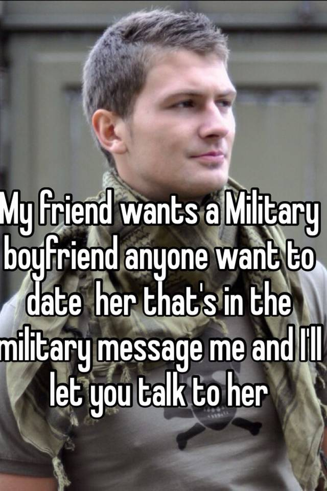 my friend wants to join the army