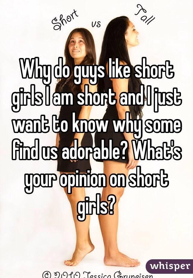 Why Do Guys Like Short Girls