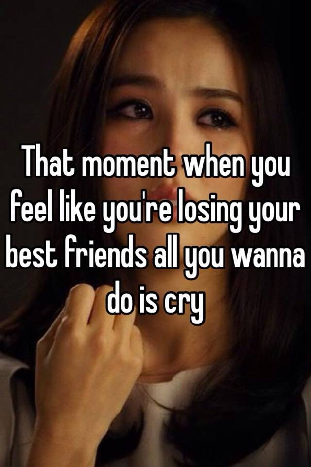 How to know if you re losing your best friend