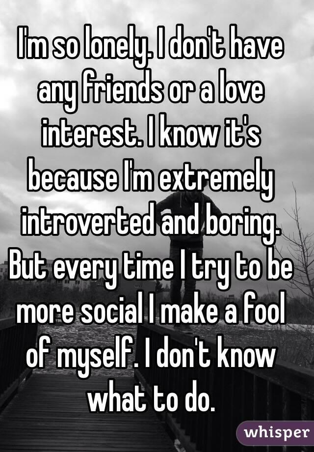 i make a fool of myself