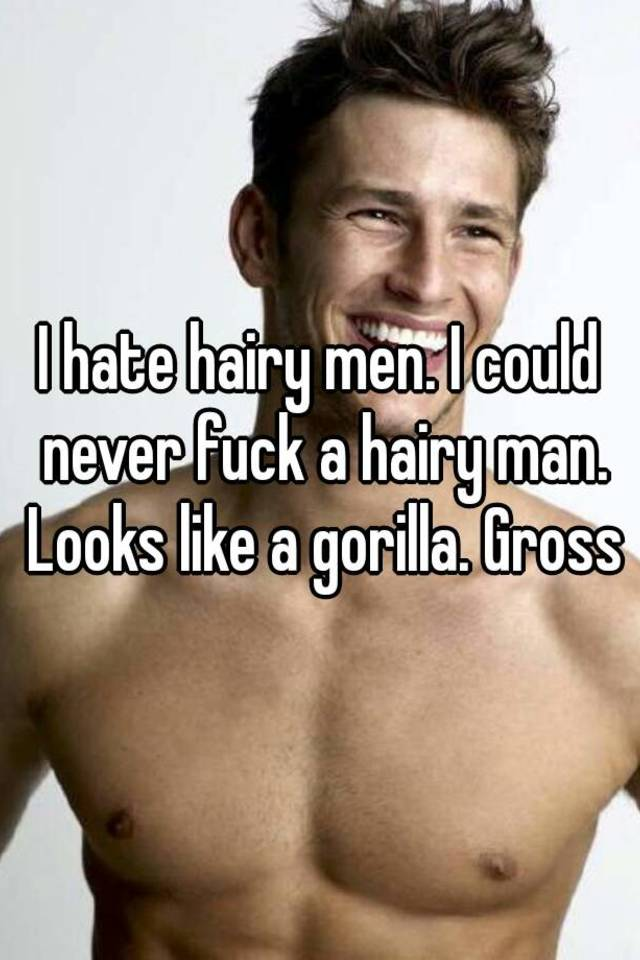 Like hairy man