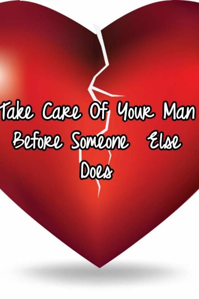 take your man