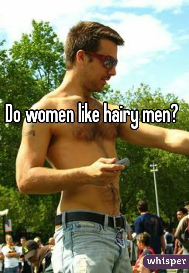 do men like hairy women