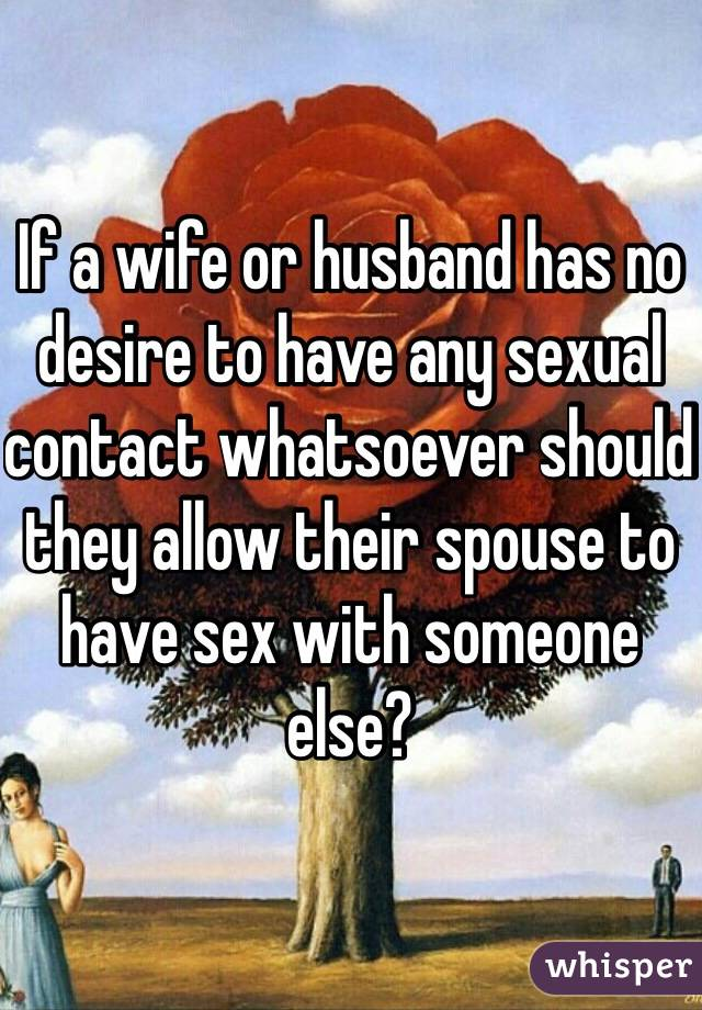 Wife has no sex desire