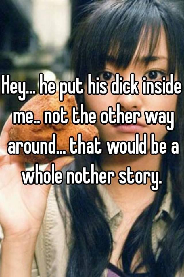 his penis inside me