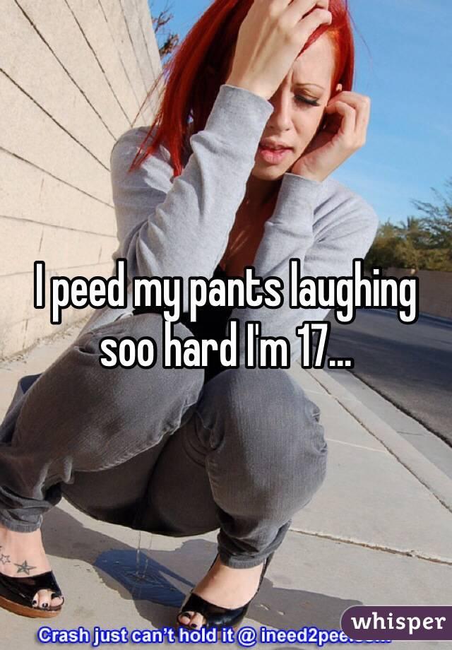 I want to pee my pants