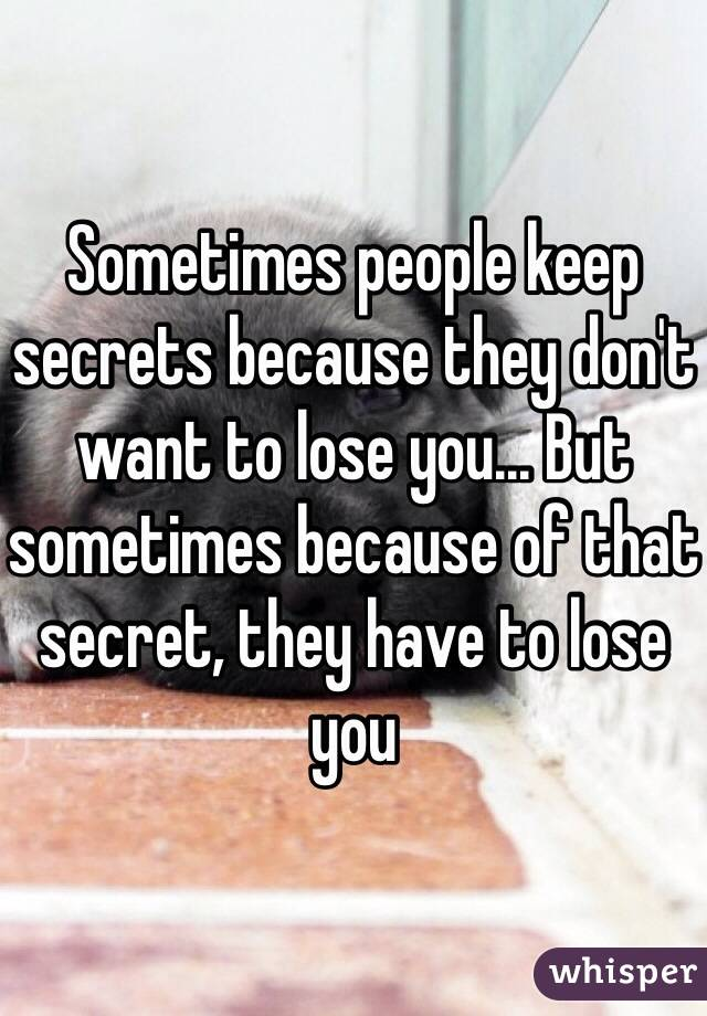 Secrets people have
