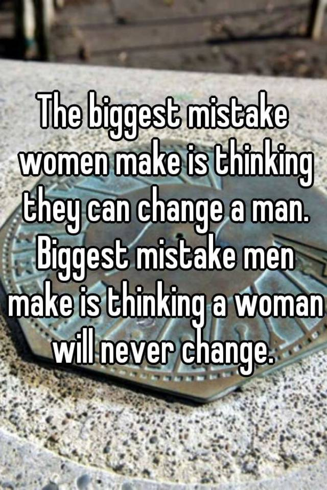Can A Woman Change A Man