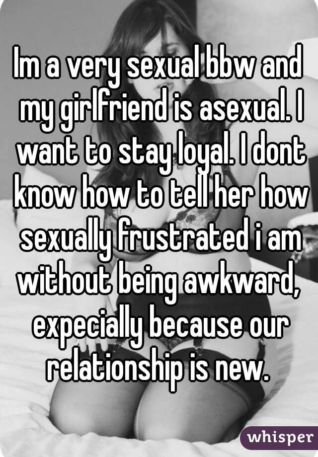 Asexual girlfriend