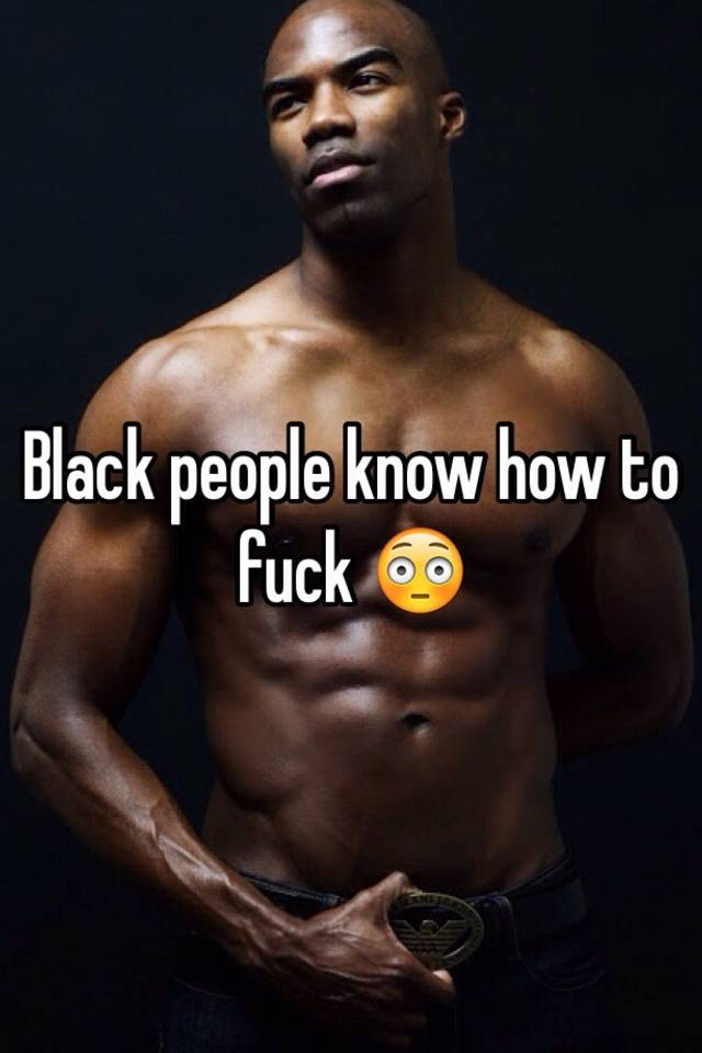 fuck black to people How