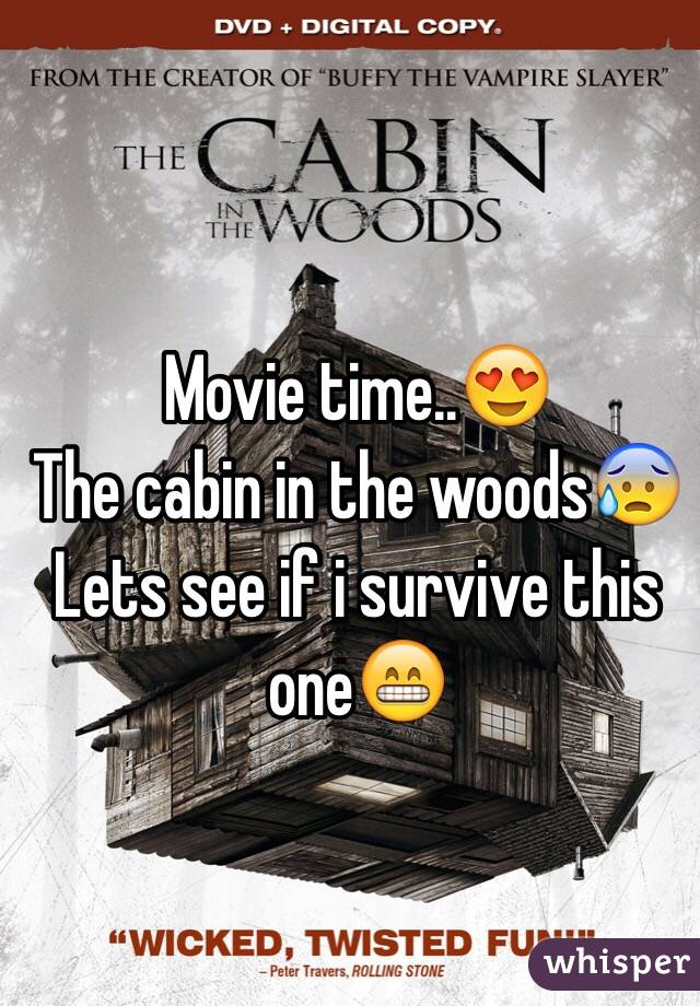 Movie time..😍 The cabin in the woods😰 Lets see if i survive this one😁