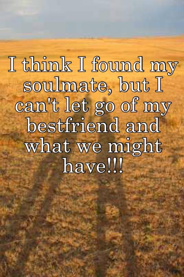 letting go of a soulmate