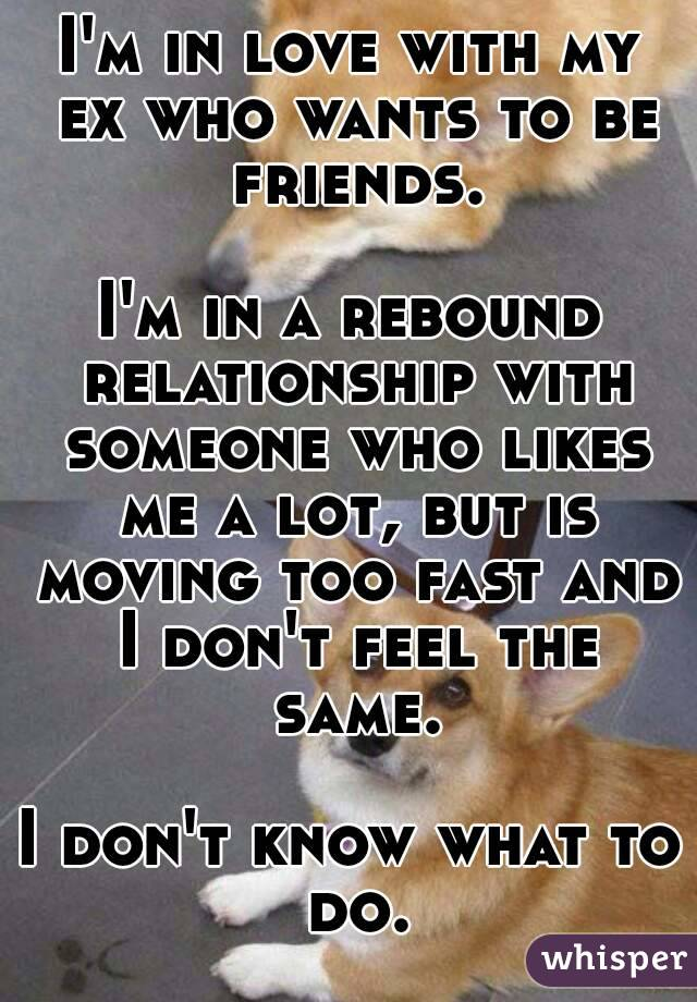 Relationship Fast Moving Too My Is