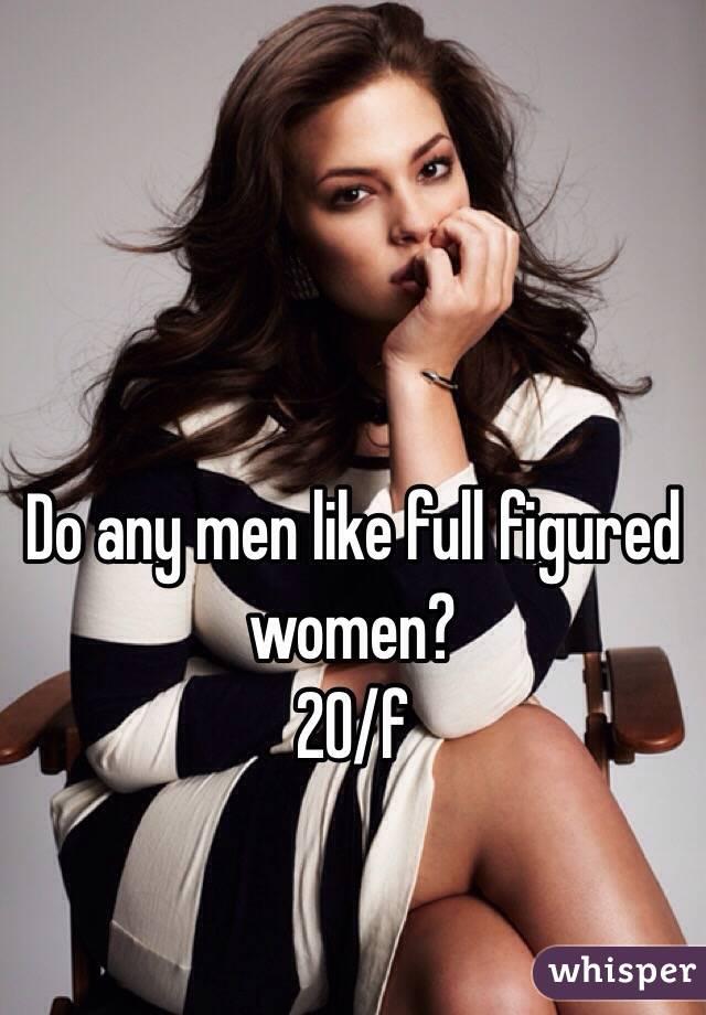 Men Who Like Full Figured Women