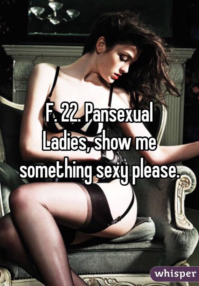 Sexy please