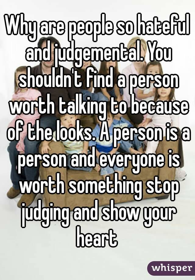 Why are people so judgemental