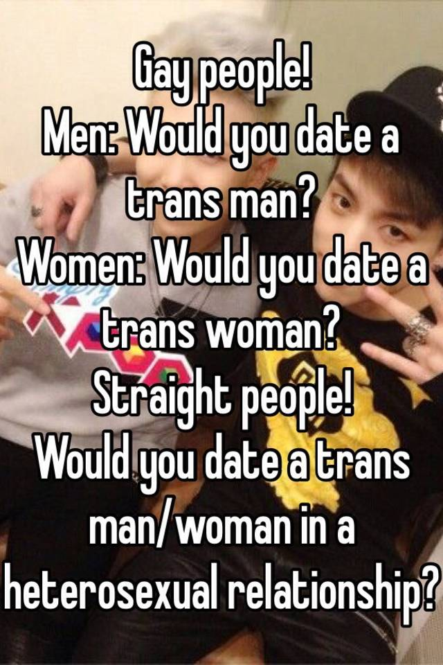 would you date a trans woman