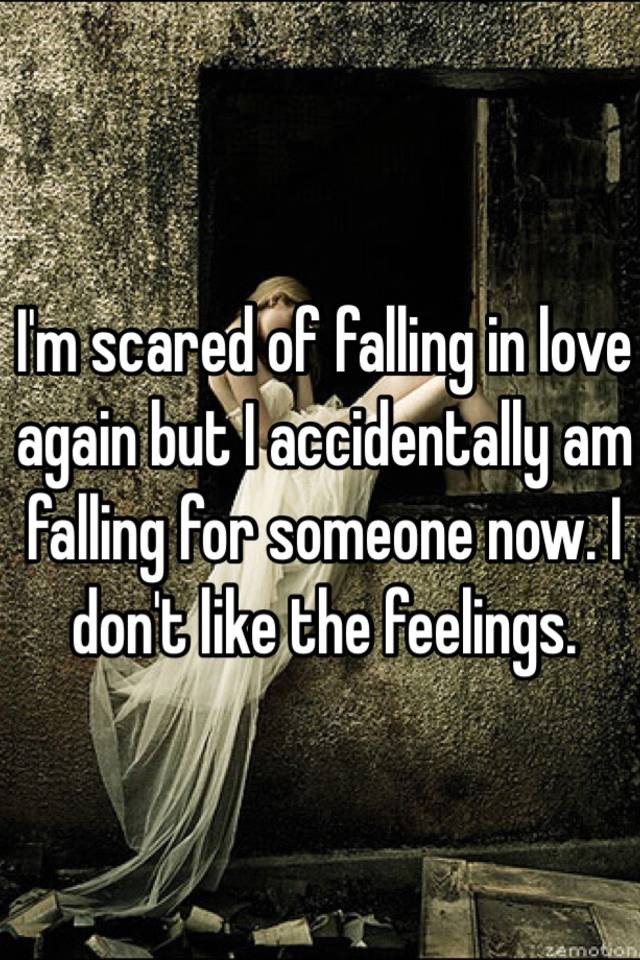 scared to love again