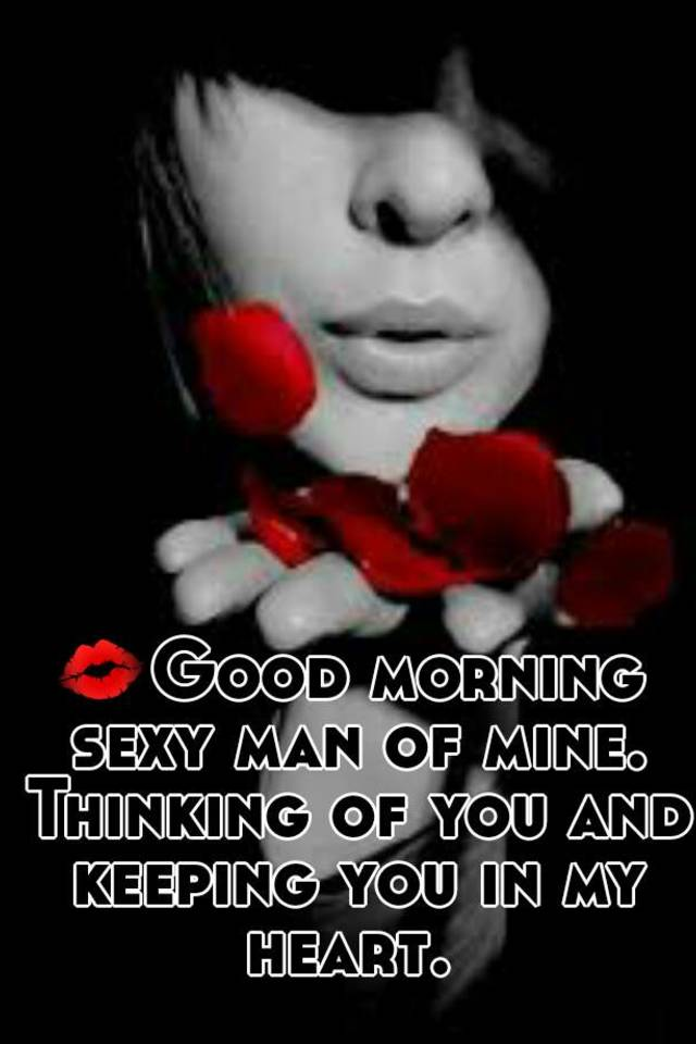 Sexy good morning text for him